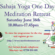 Sahaja Yoga Meditation – Special One Day Retreat – Saturday June 16th 2018